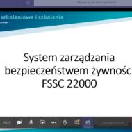 Szkolenie online pt. System certyfikacji bezpieczeństwa żywności FSSC 22000 v5