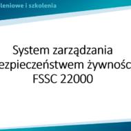 """Szkolenie online pt. """"System certyfikacji bezpieczeństwa żywności FSSC 22000 v5"""""""