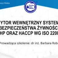 Szkolenie online pt. AUDYTOR WEWNĘTRZNY SYSTEMÓW BEZPIECZEŃSTWA ŻYWNOŚCI GMP/GHP ORAZ HACCP WG ISO 22000:2018, sfinansowane z Funduszu Promocji Mleka
