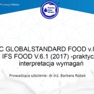 Szkolenie online pt. BRC GLOBALSTANDARD FOOD v.8(2018) I IFS FOOD V.6.1 (2017) – praktyczna interpretacja wymagań, sfinansowane z Funduszu Promocji Mleka