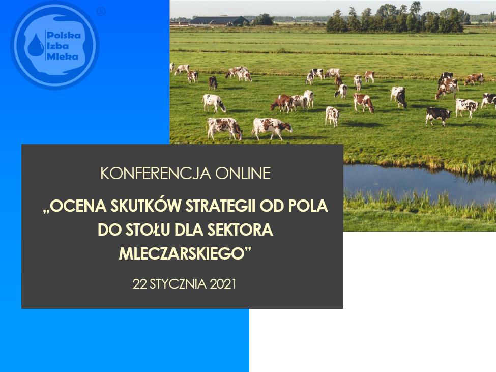 """Konferencja online pt. """"Ocena skutków strategii od Pola do Stołu dla sektora mleczarskiego"""""""