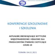 Zaproszenie na szkolenie pt. Aktualnie obowiązujące wytyczne międzynarodowe i krajowe dla producentów żywności dotyczące COVID-19, sfinansowane z Funduszu Promocji Mleka
