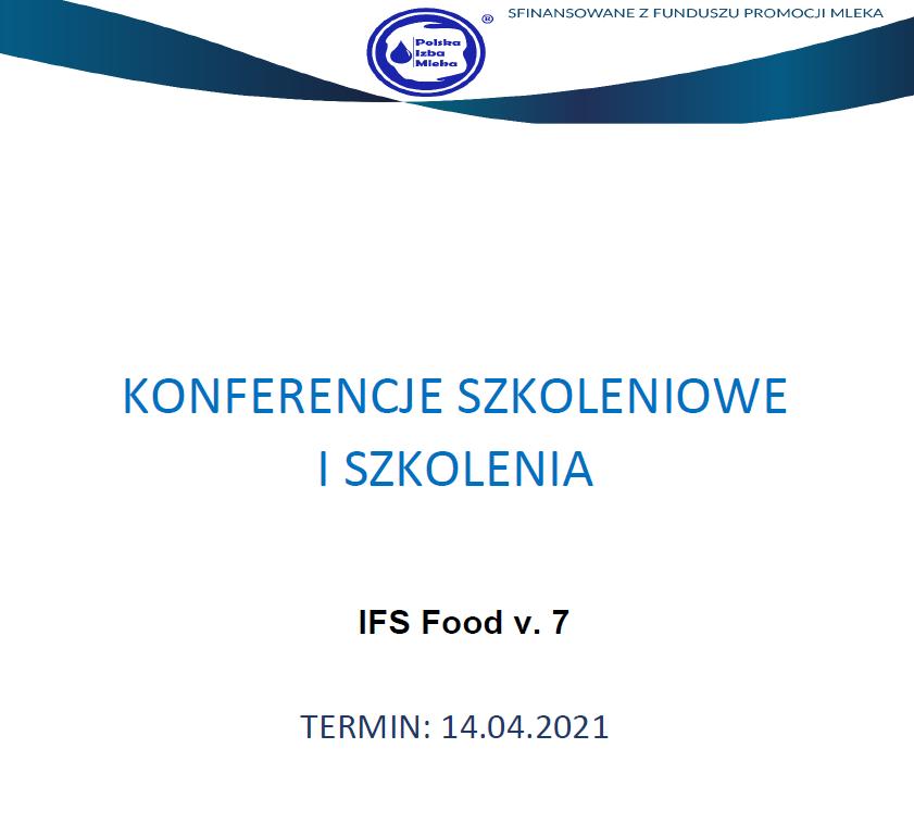 Zaproszenie na szkolenie online pt. IFS Food v. 7, sfinansowane z Funduszu Promocji Mleka