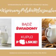 Wybieraj polskie mleko – czyste, zdrowe, naturalne