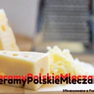 Jakość i tradycja to atuty polskiego mleczarstwa
