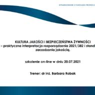Szkolenie online pt. KULTURA JAKOŚCI I BEZPIECZEŃSTWA ŻYWNOŚCI – praktyczna interpretacja wymagania prawnego i standardów, sfinansowane z Funduszu Promocji Mleka