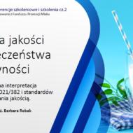 Szkolenie pt. Kultura jakości i bezpieczeństwa żywności – praktyczna interpretacja rozporządzenia 2021/382 i standardów zarzadzania jakością